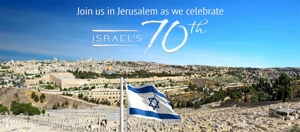 Tour to Israel! Israel's 70th Birthday Tour